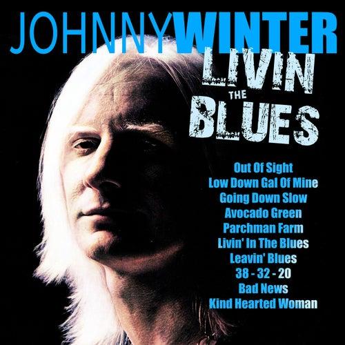 Livin' The Blues de Johnny Winter