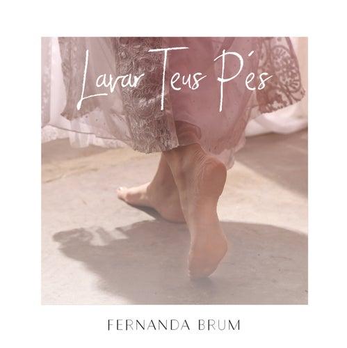 Lavar Teus Pés von Fernanda Brum