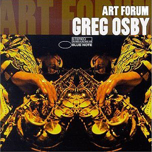 Art Forum by Greg Osby