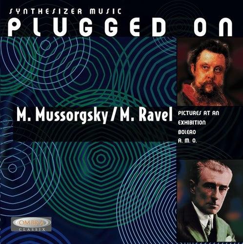 Synthesizer Music Plugged On P.Mussorgsky & M.Ravel de Stephan Kaske