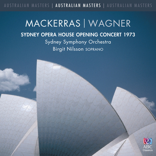 Sydney Opera House Opening Concert 1973 (Live) von Sydney Symphony Orchestra