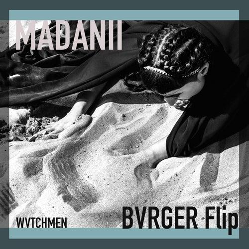 WVTCHMEN (BVRGER Flip) von Madanii