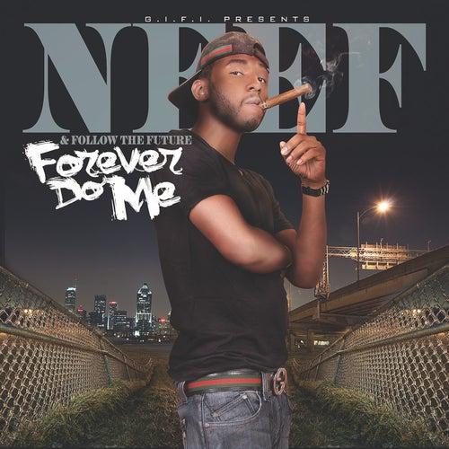 Forever Do Me de Neef Buck