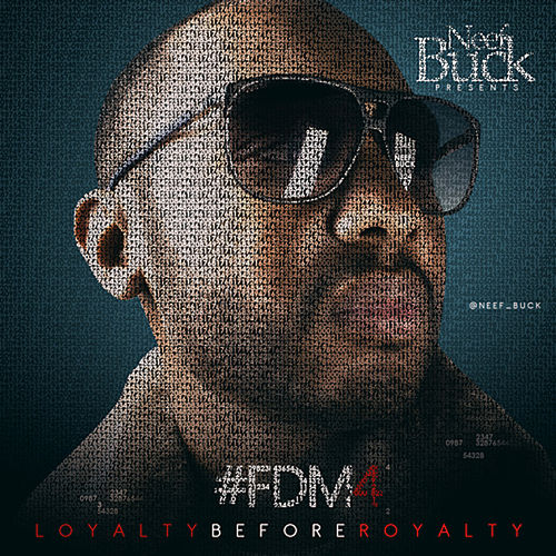 Forever Do Me 4 (Loyalty Before Royalty) de Neef Buck