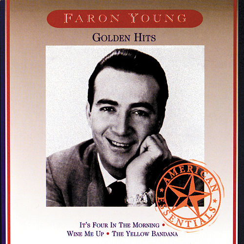 Golden Hits von Faron Young