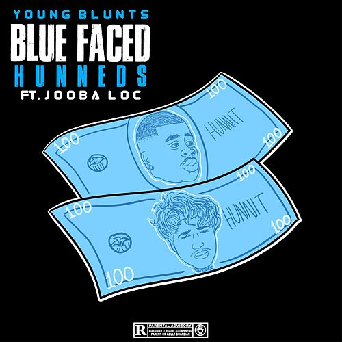 Blue Faced Hunneds (feat. Jooba Loc) de Young Blunts