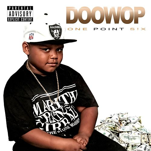 One Point Six by Doo Wop