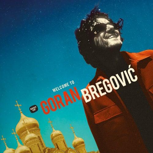 Welcome To Goran Bregovic de Various Artists