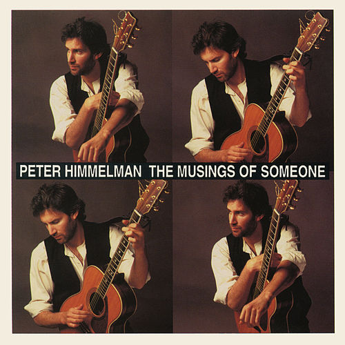 The Musings of Someone by Peter Himmelman