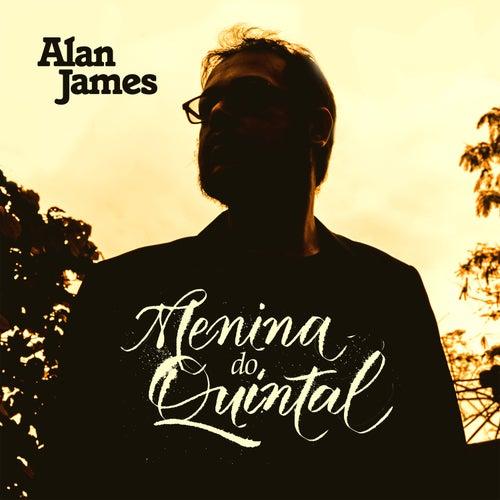 Menina do Quintal by Alan James