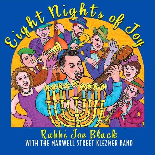Eight Nights of Joy by Rabbi Joe Black