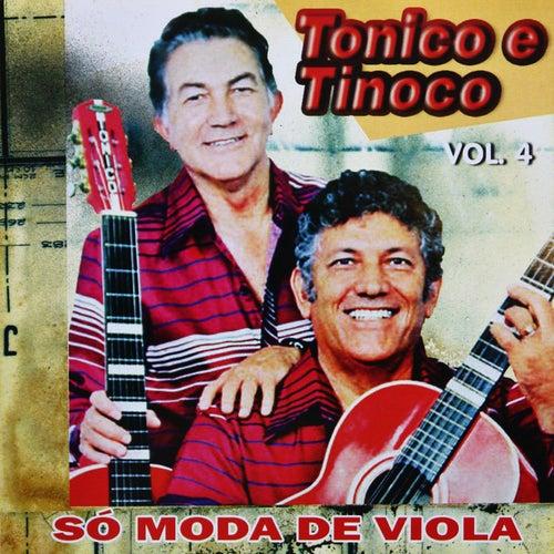 Só Moda de Viola, Vol. 4 de Tonico E Tinoco