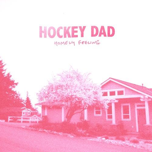 Homely Feeling de Hockey Dad