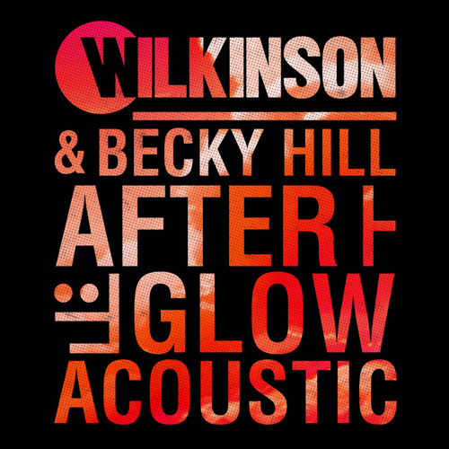 Afterglow (Acoustic) by Becky Hill