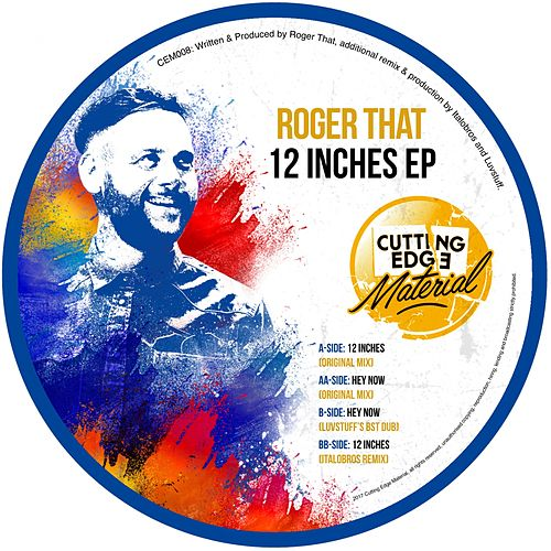 12 Inches - Single by Roger That