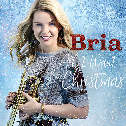 All I Want for Christmas by Bria Skonberg