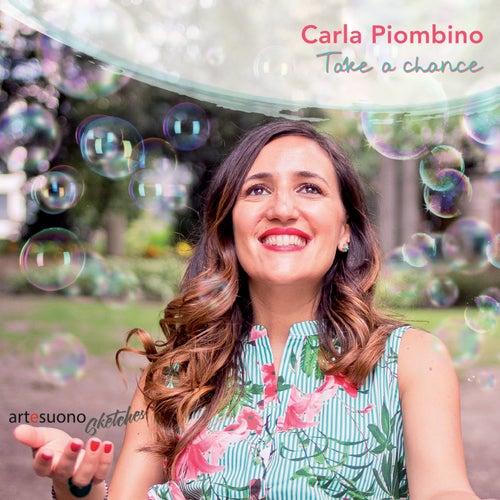 Take a Chance von Carla Piombino