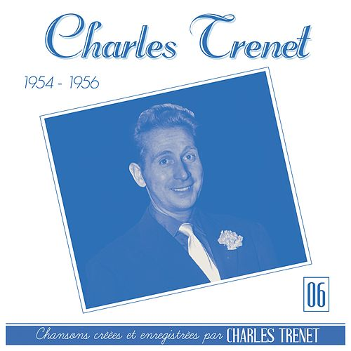 1954 - 1956 (Remasterisé en 2017) de Charles Trenet