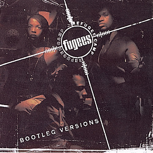 Bootleg Versions von Fugees