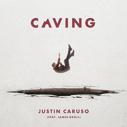 Caving (feat. James Droll) von Justin Caruso