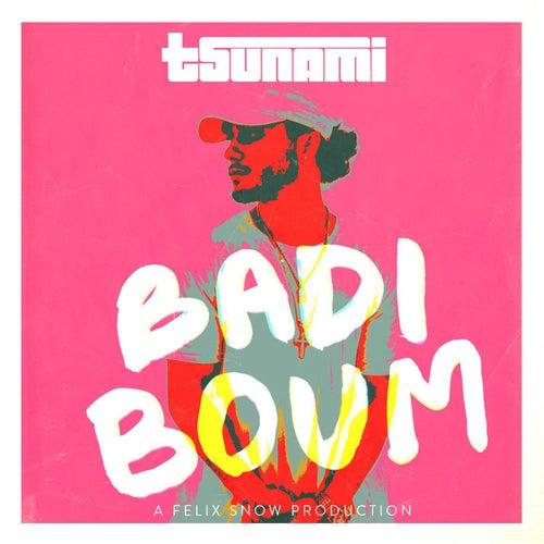 Badi Boum (feat. Tsunami) de Felix Snow