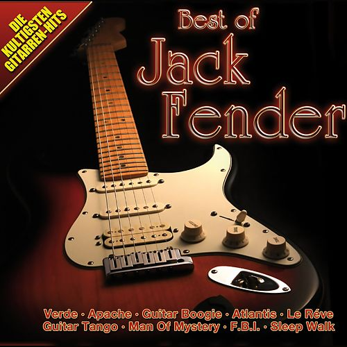 Best of Jack Fender de Jack Fender
