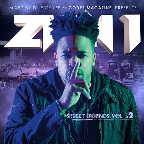 Street Legends, Vol. 2 by Zion I