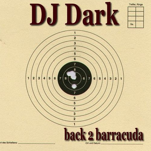 Back 2 Barracuda by DJ Dark