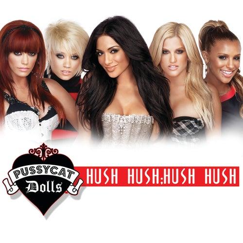 Hush Hush; Hush Hush de Pussycat Dolls