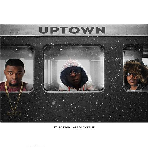 Uptown (feat. Fcdmv & Airplaytrue) by Kkountup