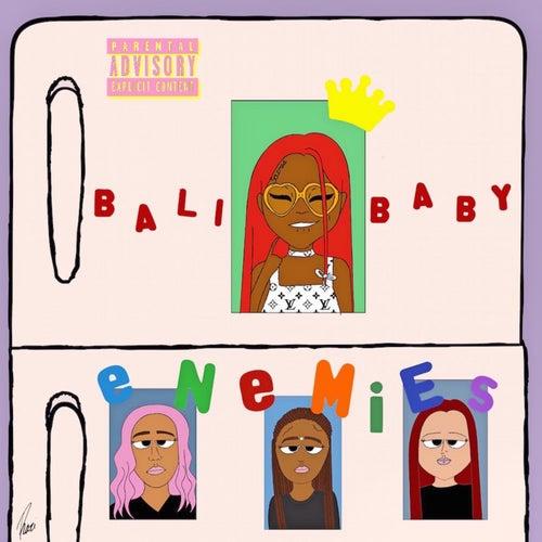 Enemies by Bali Baby