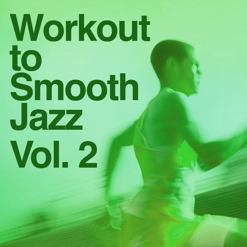Workout To Smooth Jazz 2 de Smooth Jazz Allstars