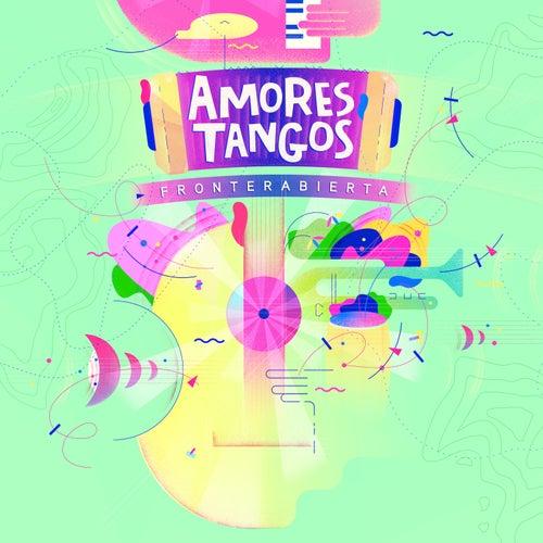 Fronterabierta von Amores Tangos
