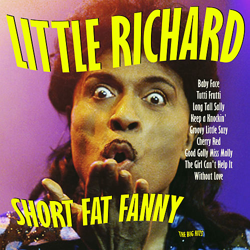 Short Fat Fanny by Little Richard