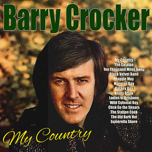 My Country de Barry Crocker