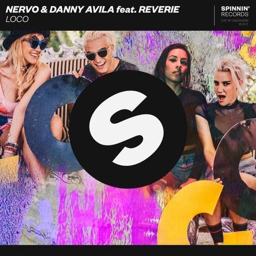 Loco von NERVO x Danny Avila