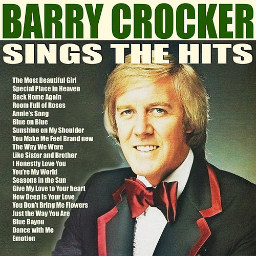 Barry Crocker Sings the Hits Vol. 1 by Barry Crocker