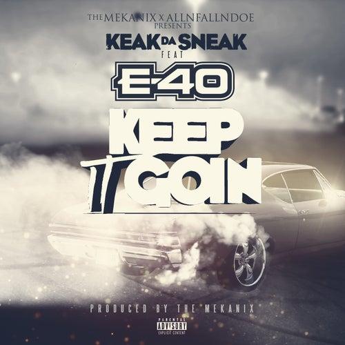 Ima Keep It Goin' (feat. E-40) by Keak Da Sneak