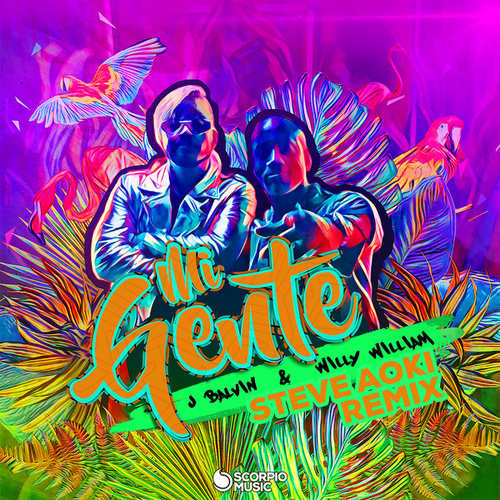 Mi Gente (Steve Aoki Remix) by J Balvin & Willy William