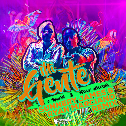 Mi Gente (Sunnery James & Ryan Marciano Remix) de J Balvin & Willy William