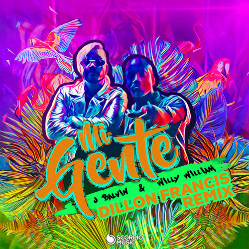Mi Gente (Dillon Francis Remix) by J Balvin & Willy William