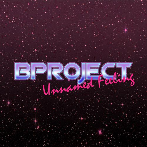 Unnamed Feeling by B Project