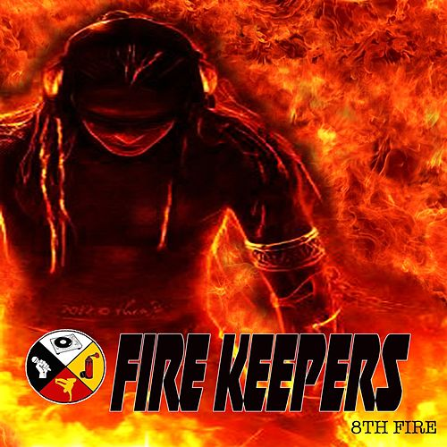 8th Fire de Fire Keepers