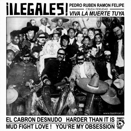 Viva La Muerte Tuya de Ilegales