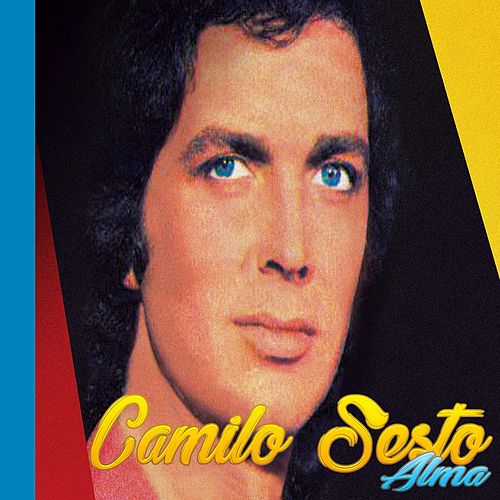 Camilo Sesto, Alma de Camilo Sesto