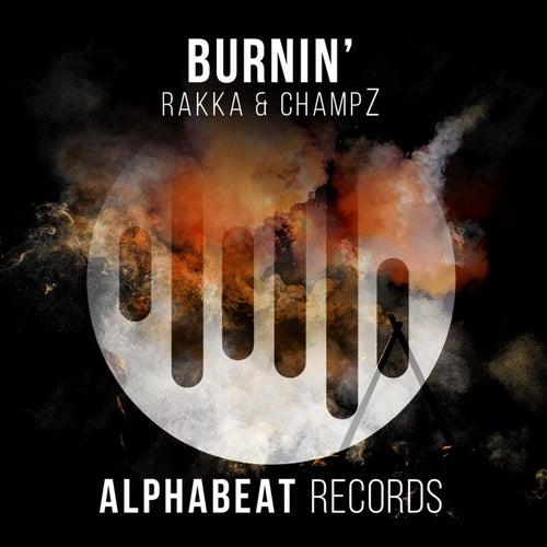 Burnin' (Radio Mix) de Rakka