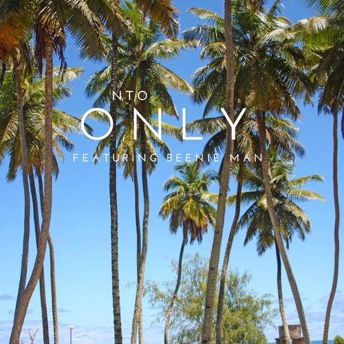 Only (feat. Beenie Man) von NTO