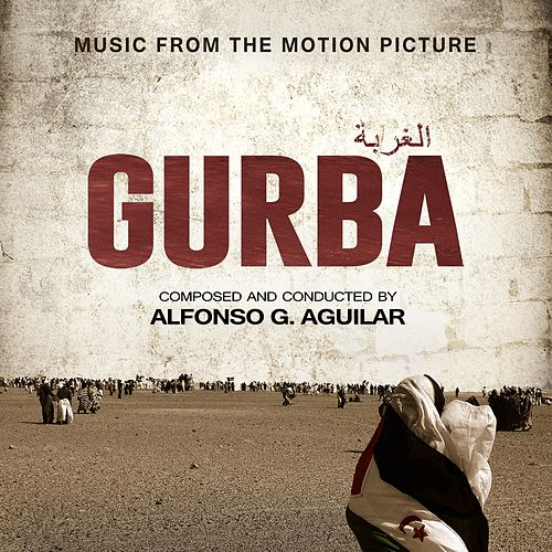 Gurba (Music from the Motion Picture) von Alfonso G. Aguilar