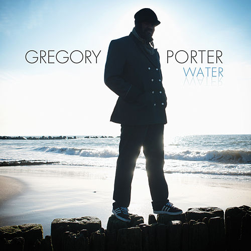 Water von Gregory Porter