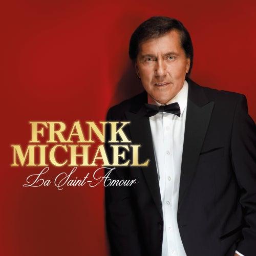 La Saint Amour de Frank Michael